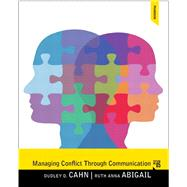 Managing Conflict through Communication by Cahn, Dudley D., 9780205862139