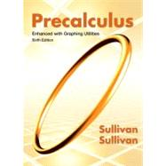Precalculus Enhanced with Graphing Utilities Plus NEW MyMathLab with Pearson eText -- Access Card Package by Sullivan, Michael, 9780321832139