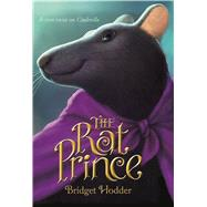 The Rat Prince by Hodder, Bridget, 9780374302139