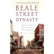 Beale Street Dynasty by Lauterbach, Preston, 9780393352139