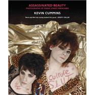 Assassinated Beauty Photographs of Manic Street Preachers by Cummins, Kevin, 9780571312139