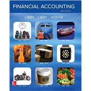 Financial Accounting by Libby, Robert; Libby, Patricia; Hodge, Frank, 9781259222139