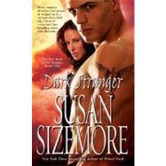 Dark Stranger by Sizemore, Susan, 9781416562139