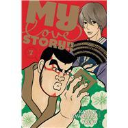 My Love Story!! 7 by Kawahara, Kazune; Aruko, 9781421582139