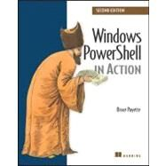 Windows Powershell in Action by Payette, Bruce, 9781935182139