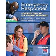 Emergency Responder Advanced First Aid for Non–EMS Personnel