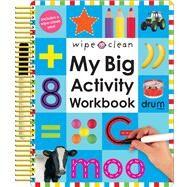 Wipe Clean: My Big Activity Workbook by Priddy, Roger, 9780312502140