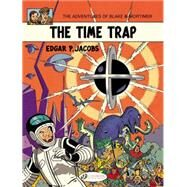 Blake & Mortimer 19: The Time Trap by Jacobs, Edgar P., 9781849182140