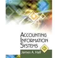 Accounting Information Systems by Hall, James A., 9781111972141