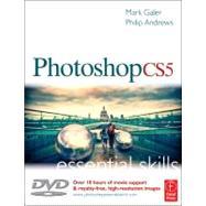 Photoshop CS5: Essential Skills by Galer; Mark, 9780240522142