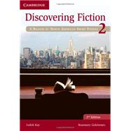 Discovering Fiction 2 by Kay, Judith; Gelshenen, Rosemary, 9781107622142