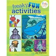 Freaky Fun Activities by Stephens, Jay, 9781440322143