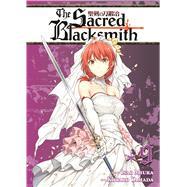 The Sacred Blacksmith Vol. 9 by Miura, Isao; Yamada, Kotaro, 9781626922143
