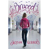 Braced by Gerber, Alyson, 9780545902144