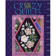 Crazy Quilts by Pillsbury, Betty Fikes, 9780821422144