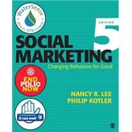 Social Marketing by Lee, Nancy R.; Kotler, Philip, 9781452292144