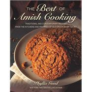 The Best of Amish Cooking by Good, Phyllis, 9781680992144