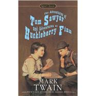The Adventures of Tom Sawyer and Adventures of Huckleberry Finn by Twain, Mark; Fisher Fishkin, Shelley, 9780451532145