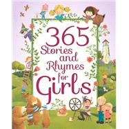 365 Stories and Rhymes for Girls by Parragon Books, 9781474812146