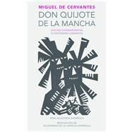Don quijote de la mancha/ Don Quijote of La Mancha by Cervantes Saavedra, Miguel de, 9788420412146