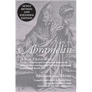 The Book of Abramelin: A New Translation by Von Worms, Abraham; Dehn, George; Guth, Steven, 9780892542147