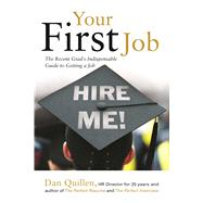 Your First Job by Quillen, Dan, 9781593602147