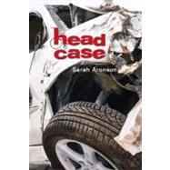 Head Case by Aronson, Sarah, 9781596432147