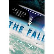 The Fall A Novel by Pineiro, R. J., 9781250052148