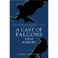 A Cast of Falcons by Burrows, Steve, 9781459732148
