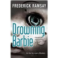 Drowning Barbie by Ramsay, Frederick, 9781464202148