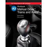 Manual Drive Trains and Axles Workbook by , 9781605252148