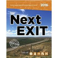 The Next Exit 2016 by Watson, Mark, 9780984692149