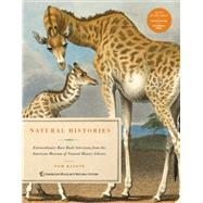 Natural Histories Extraordinary Rare Book Selections from the American Museum of Natural History Library by Baione, Tom, 9781454912149