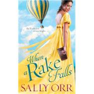 When a Rake Falls by Orr, Sally, 9781492602149