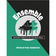 Ensemble: Keyboard Proficiency For The Music Major