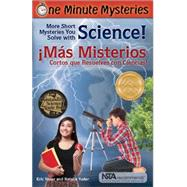 One Minute Mysteries / Misterios de Un Minuto by Yoder, Eric; Yoder, Natalie; Bachelet, Esteban; Bercovich, Nadia, 9781938492150