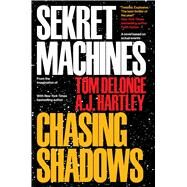 Chasing Shadows by Delonge, Tom; Hartley, A. J., 9781943272150