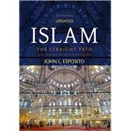 Islam The Straight Path by Esposito, John L., 9780190632151