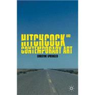 Hitchcock and Contemporary Art by Sprengler, Christine, 9780230392151