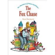 The Fox Chase by Nordqvist, Sven, 9780735842151