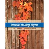 Essentials of College Algebra Plus NEW MyMathLab with Pearson eText --  Access Card Package by Lial, Margaret L.; Hornsby, John; Schneider, David I.; Daniels, Callie, 9780321912152