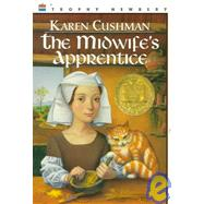The Midwife's Apprentice by Cushman, Karen, 9780780762152