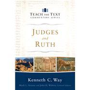Judges and Ruth by Way, Kenneth C.; Strauss, Mark L.; Walton, John H.; Blunt, Joshua (CON), 9780801092152