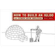 How To Build An Igloo Pa by Yankielun,Norbert E., 9780393732153