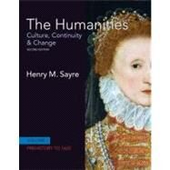 The Humanities Culture, Continuity and Change, Volume I: Prehistory to 1600 by Sayre, Henry M., 9780205782154
