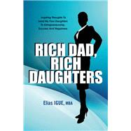 Rich Dad, Rich Daughters by Igue, Elias, 9781943612154