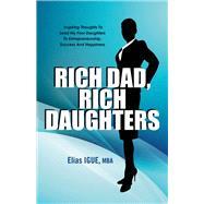Rich Dad, Rich Daughters by Igue, Elias, 9781943612154