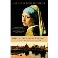 Girl With a Pearl Earring A Novel by Chevalier, Tracy, 9780452282155