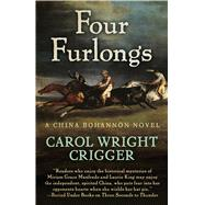 Four Furlongs by Crigger, Carol Wright, 9781432832155
