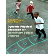 Dynamic Physical Education for Elementary School Children by Pangrazi, Robert P.; Beighle, Aaron, 9780321802156